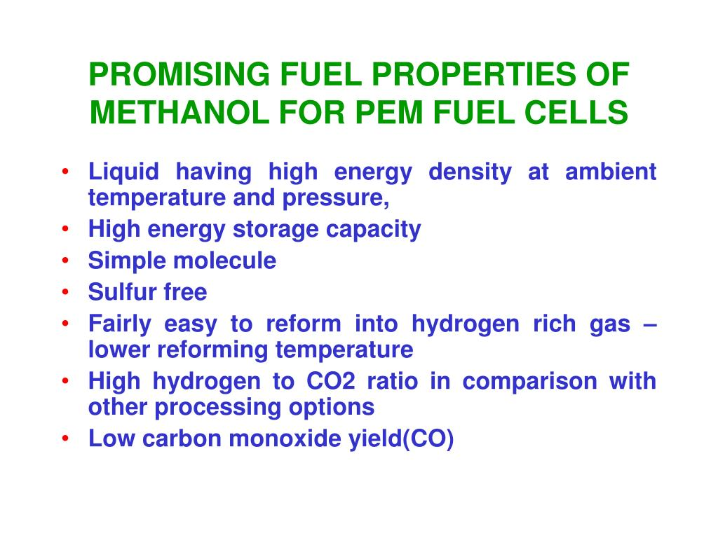 PROMISING FUEL PROPERTIES OF METHANOL FOR PEM FUEL CELLS