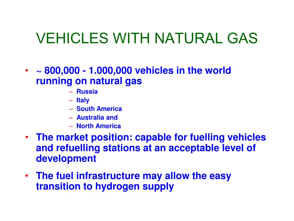 VEHICLES WITH NATURAL GAS