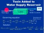 toxin added to water supply reservoir