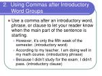 2 using commas after introductory word groups