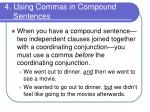 4 using commas in compound sentences