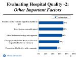 evaluating hospital quality 2 other important factors