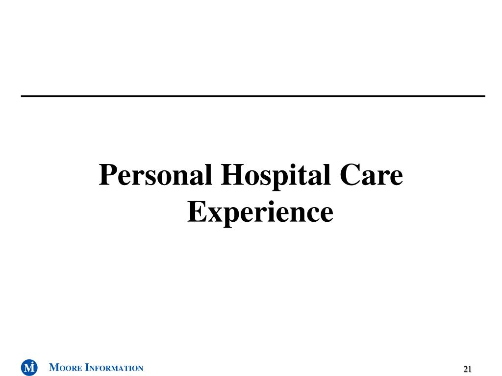 Personal Hospital Care Experience