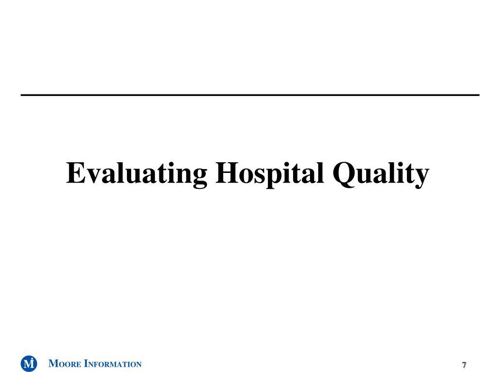 Evaluating Hospital Quality