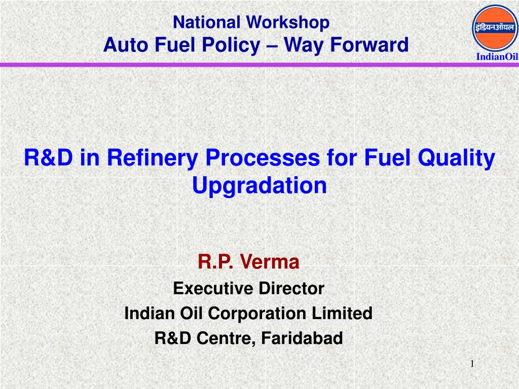 r d in refinery processes for fuel quality upgradation l.