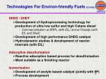 technologies for environ friendly fuels contd