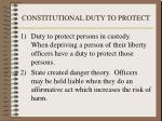 constitutional duty to protect