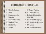 terrorist profile