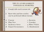 tips to avoid liability for illegal searches