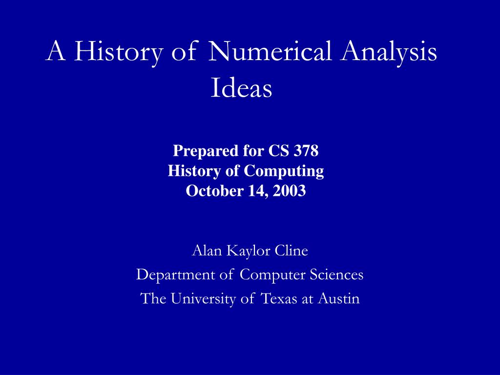 a history of numerical analysis ideas l.