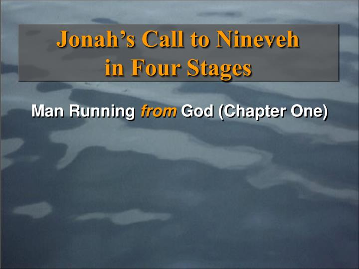 Jonah s call to nineveh in four stages