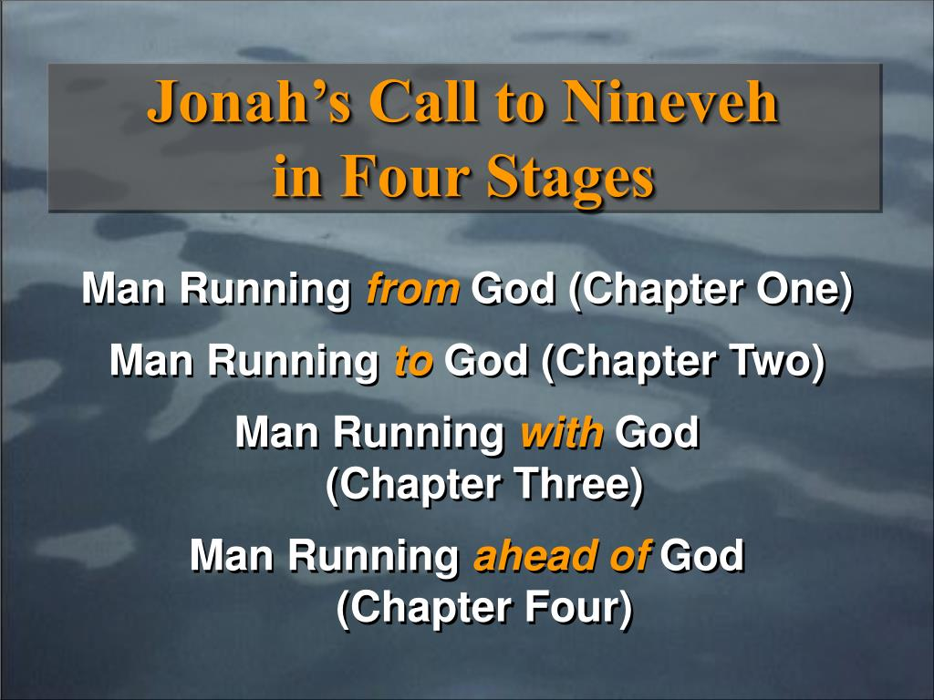 Jonah's Call to Nineveh          in Four Stages