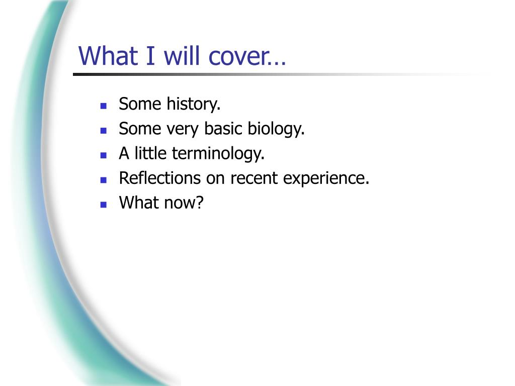 What I will cover…