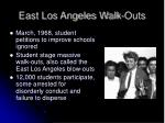 east los angeles walk outs