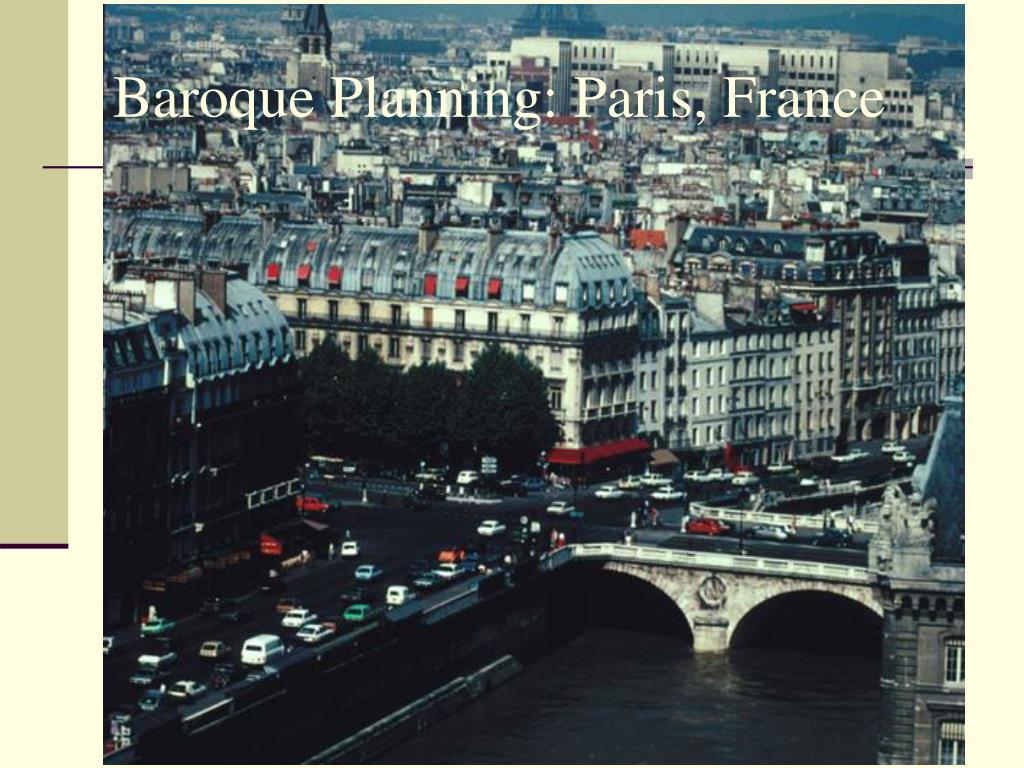 Baroque Planning: Paris, France