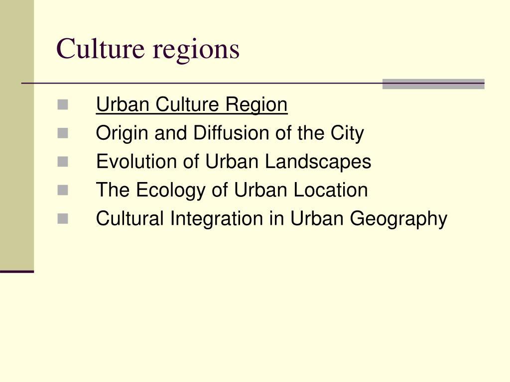 Culture regions