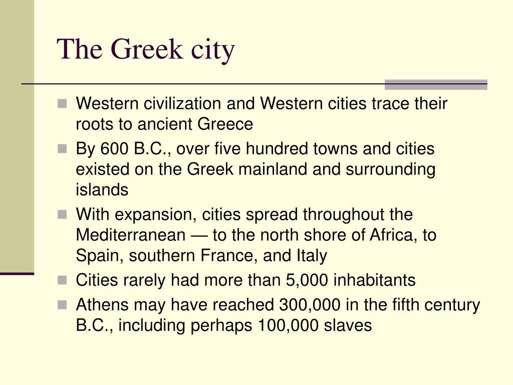 The Greek city