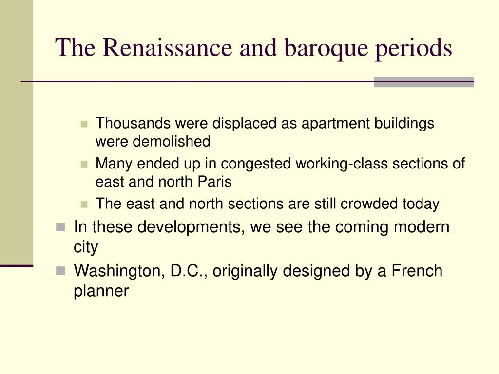 The Renaissance and baroque periods