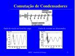 comuta o de condensadores12