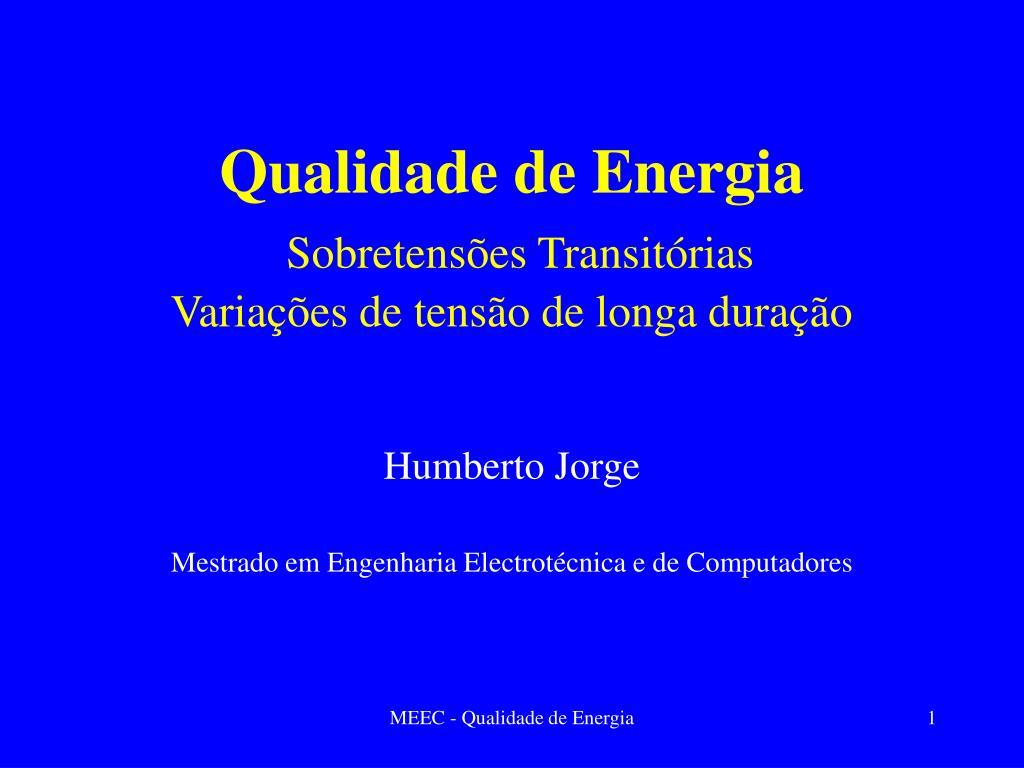 qualidade de energia sobretens es transit rias varia es de tens o de longa dura o l.