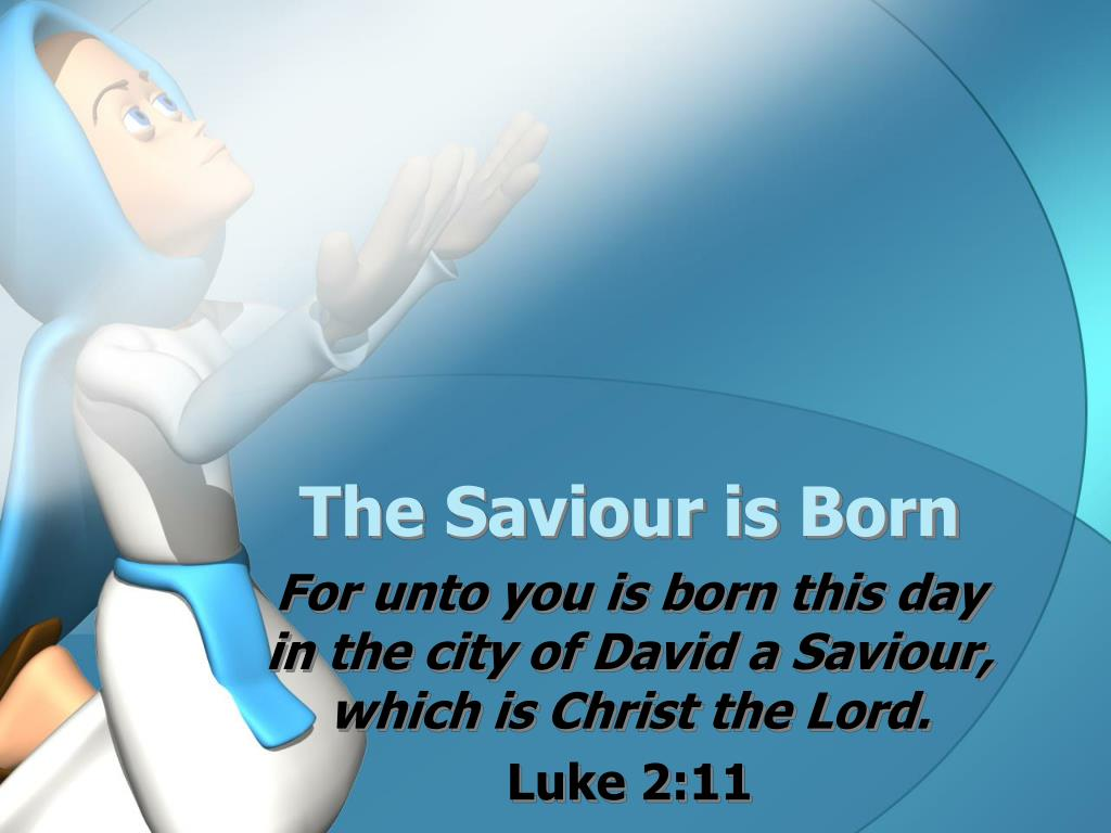 the saviour is born l.