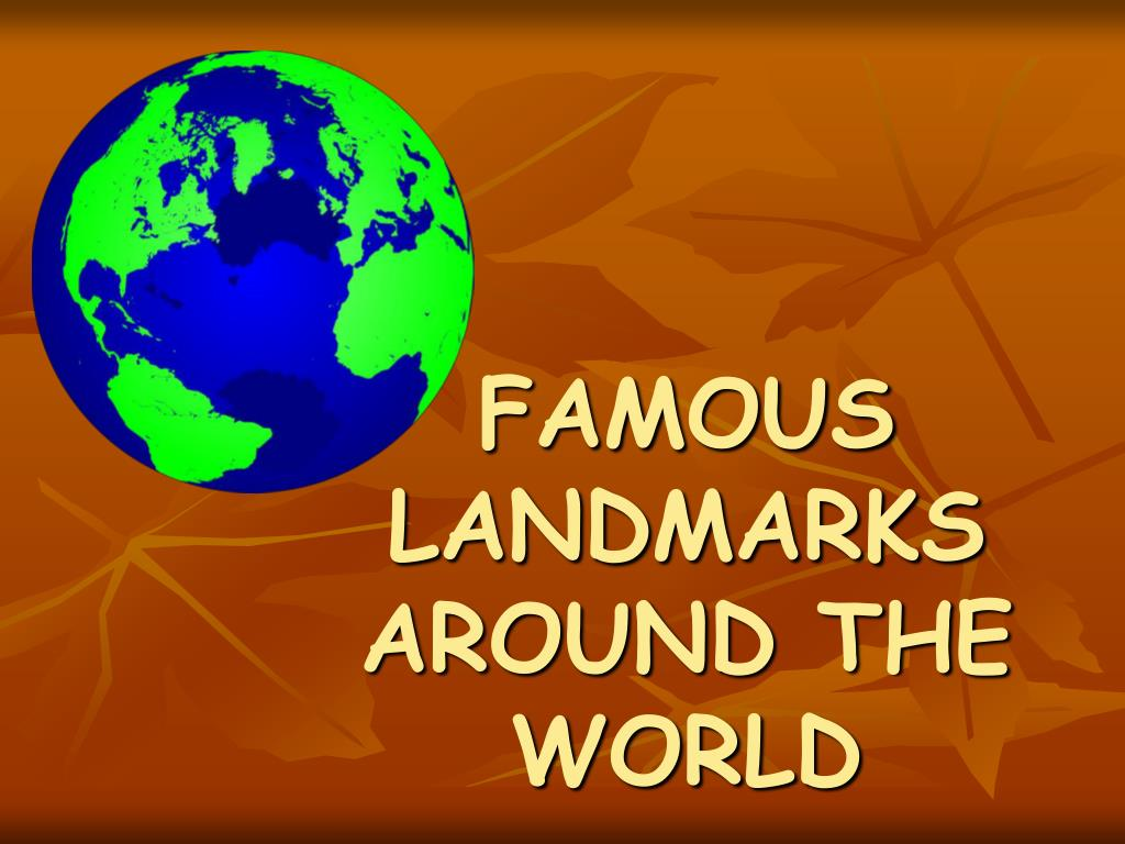 famous landmarks around the world l.