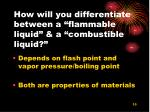 how will you differentiate between a flammable liquid a combustible liquid