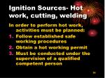 ignition sources hot work cutting welding