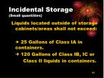 incidental storage small quantities