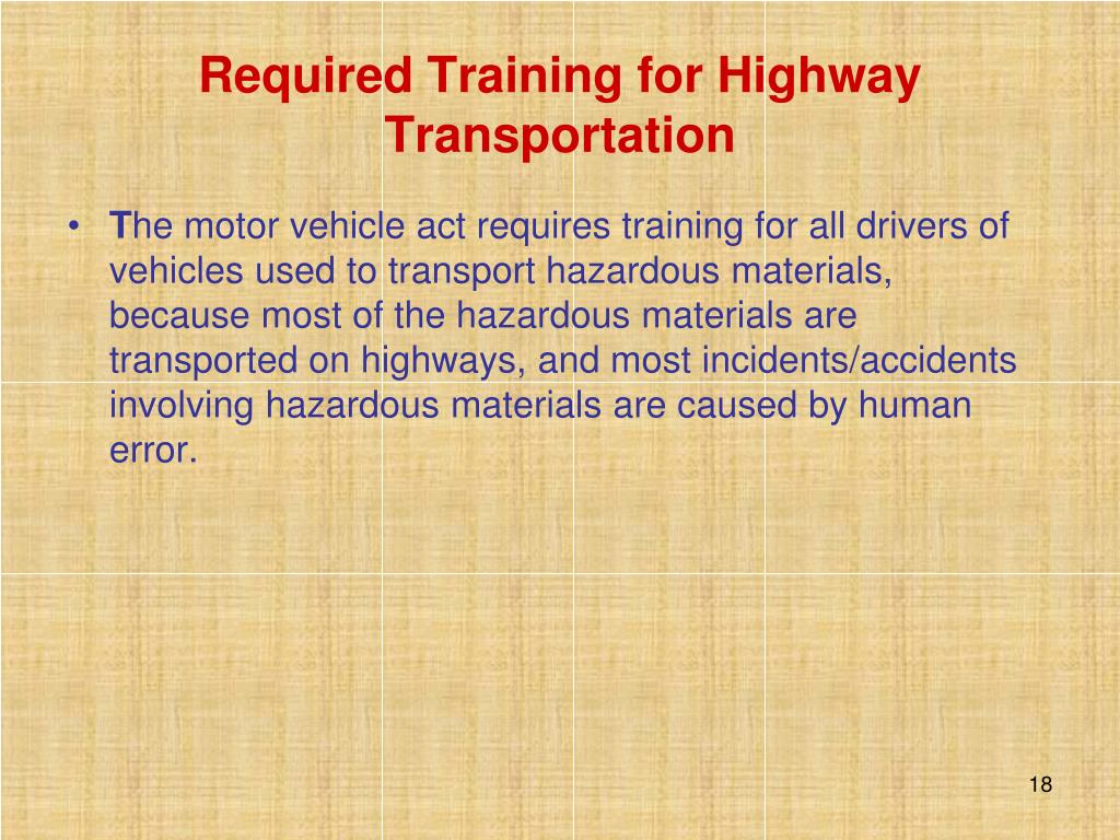 Required Training for Highway Transportation