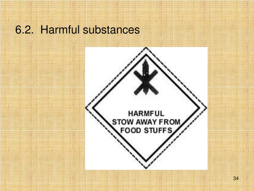 6.2.  Harmful substances
