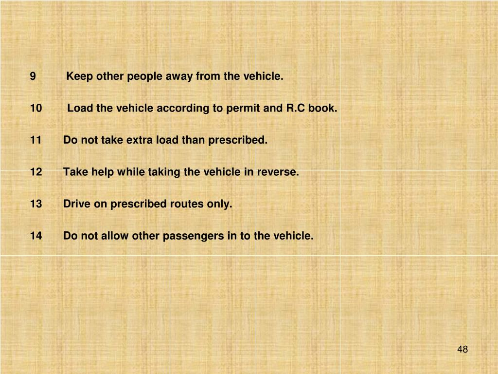 Keep other people away from the vehicle.