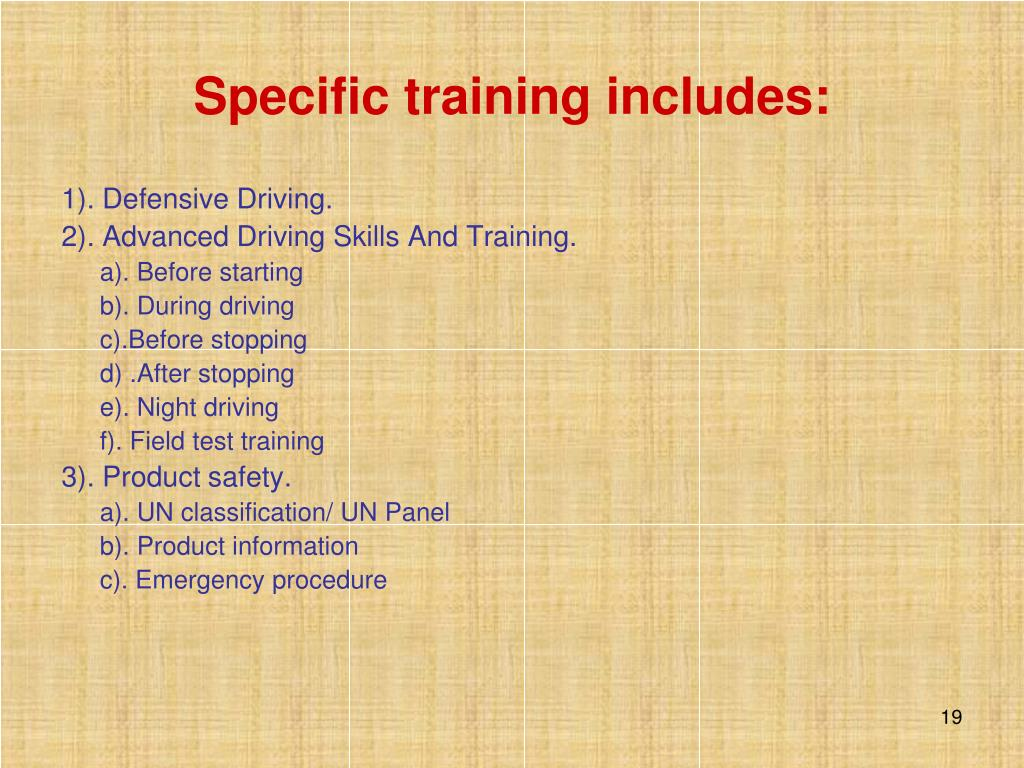 Specific training includes: