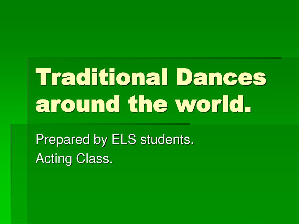 traditional dances around the world l.