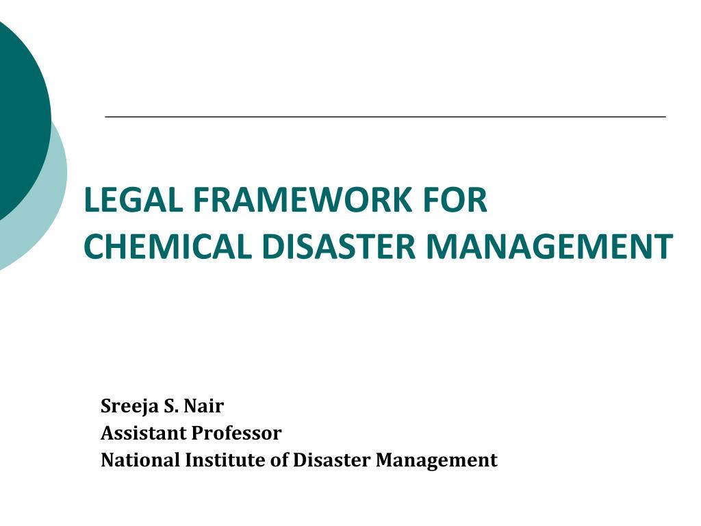 legal framework for chemical disaster management l.