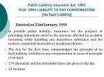 public liability insurance act 1991 plia 1991 liability to pay compensation no fault liability