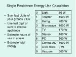 single residence energy use calculation