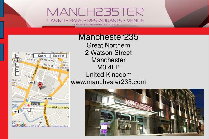 Manchester235 great northern 2 watson street manchester m3 4lp united kingdom www manchester235 com