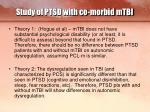 study of ptsd with co morbid mtbi