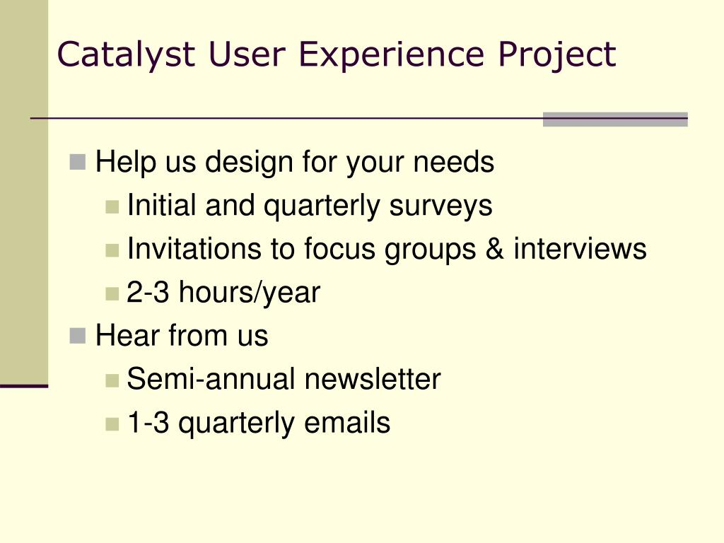 Catalyst User Experience Project