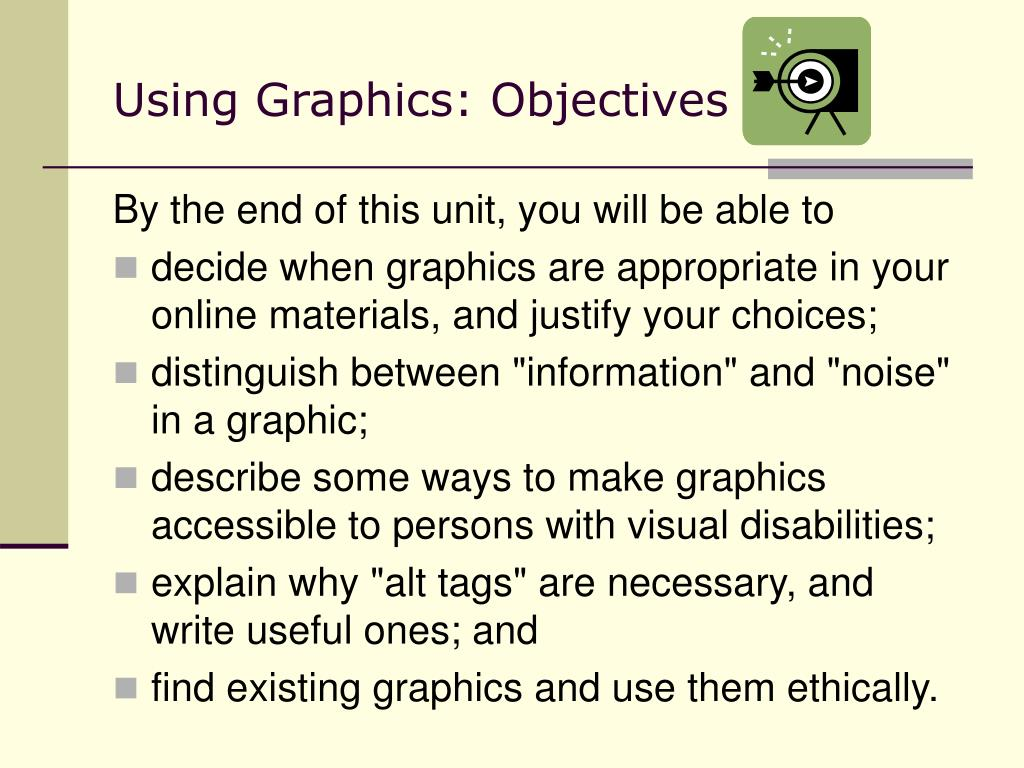 Using Graphics: Objectives
