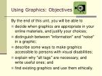 using graphics objectives