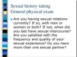 sexual history taking general physical exam