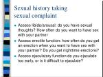 sexual history taking sexual complaint