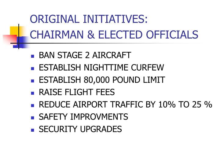 Original initiatives chairman elected officials