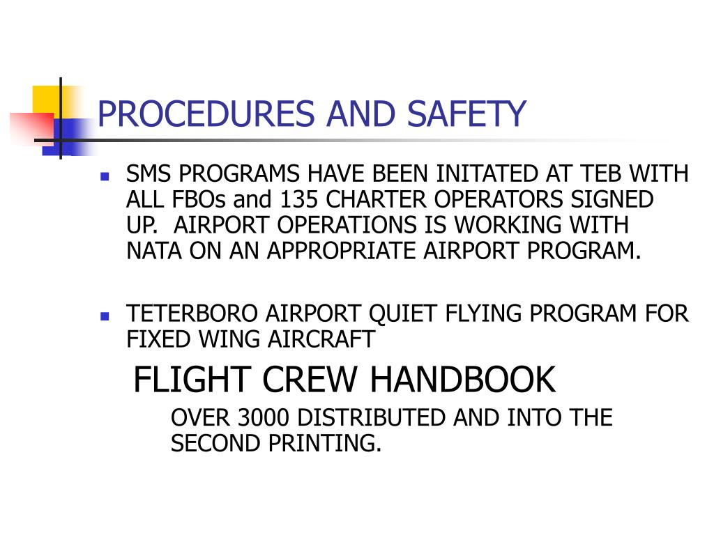 PROCEDURES AND SAFETY