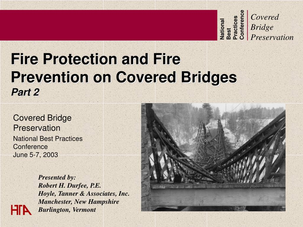 fire protection and fire prevention on covered bridges part 2 l.