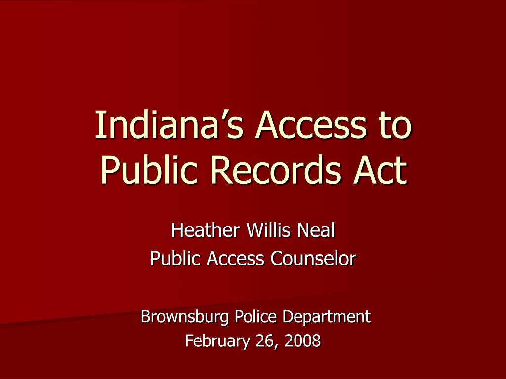 indiana s access to public records act l.