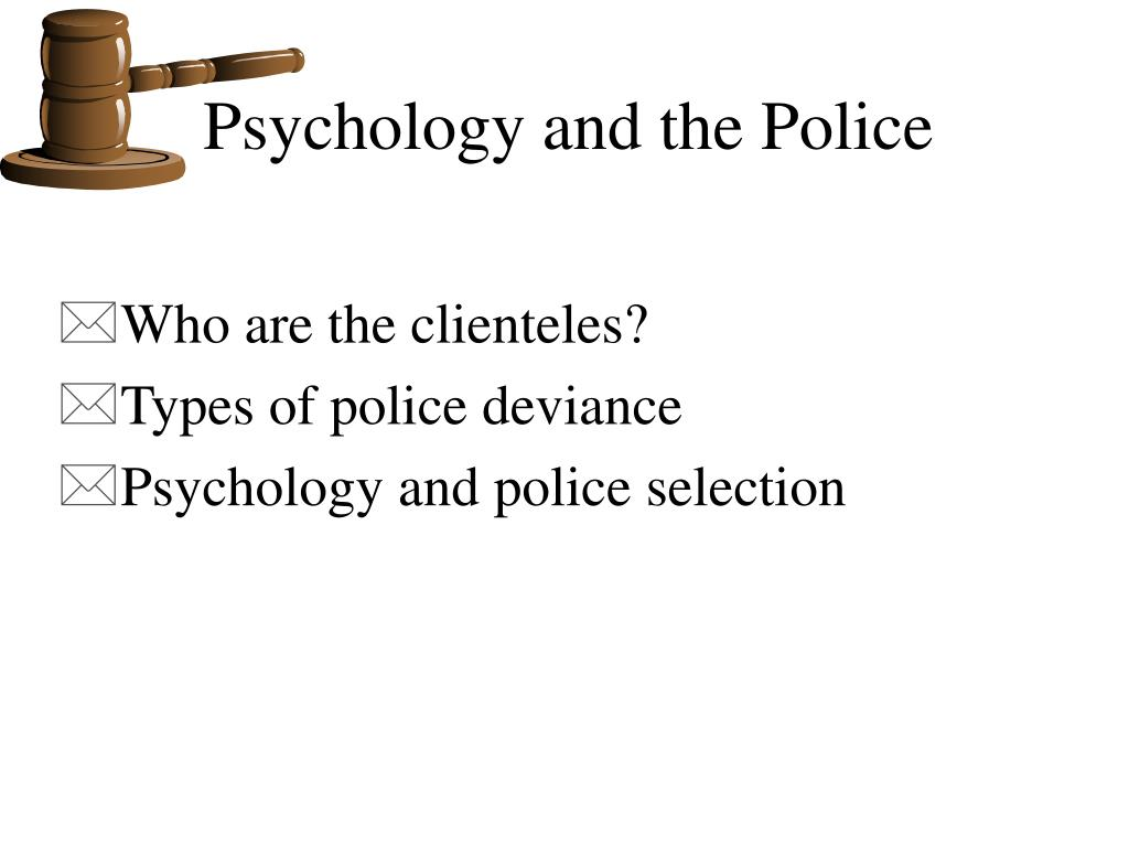 psychology and the police l.