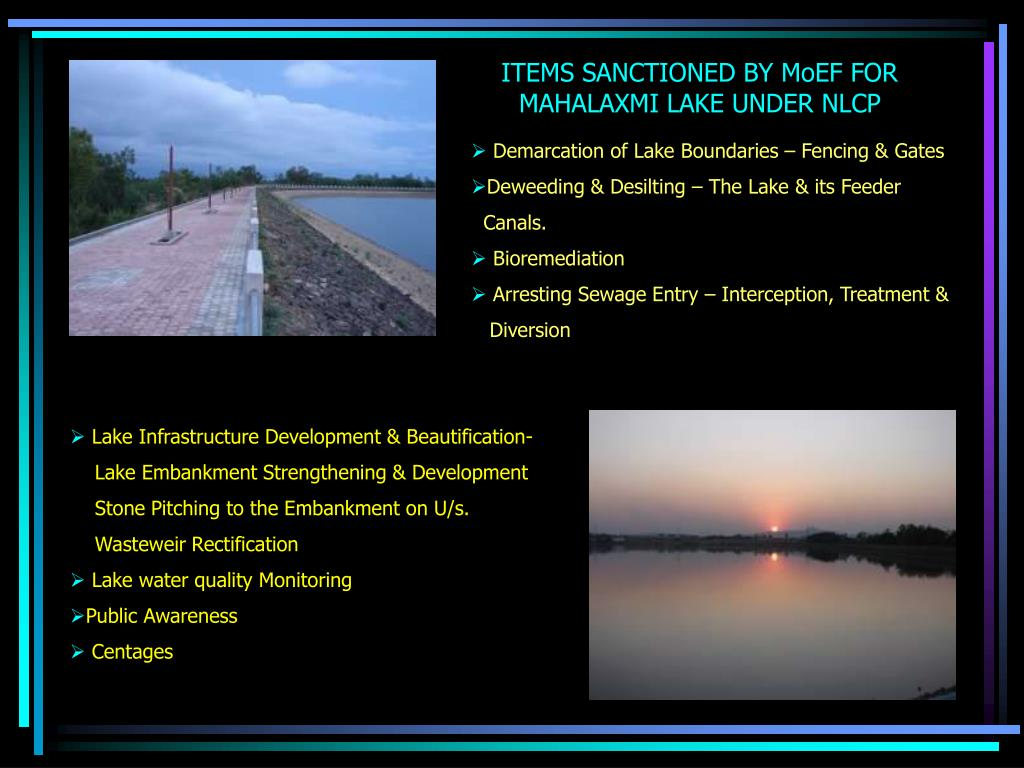 ITEMS SANCTIONED BY MoEF FOR MAHALAXMI LAKE UNDER NLCP